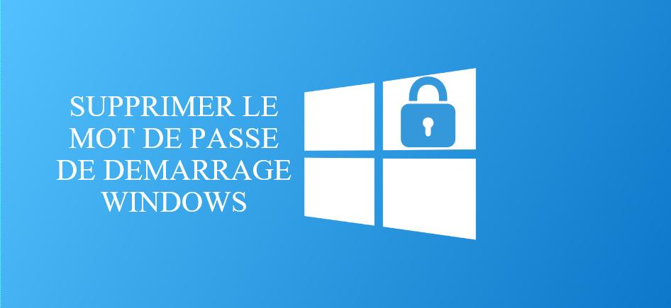 Supprimer le mot de passe Windows