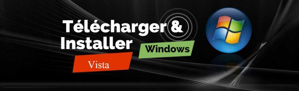 ISO de Windows Vista 64 Bits & 32 Bits à Télécharger