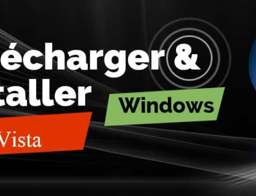 ISO de Windows Vista 64 Bits & 32 Bits à Télécharger