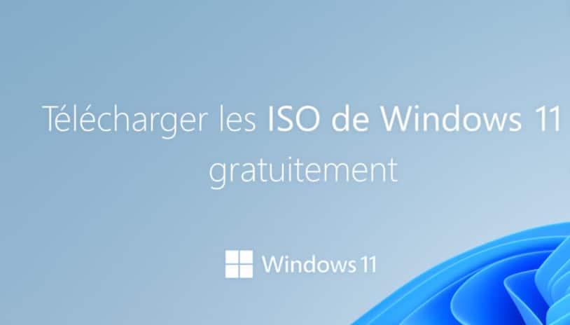 ISO de Windows 11 32 Bits & 64 Bits à Télécharger
